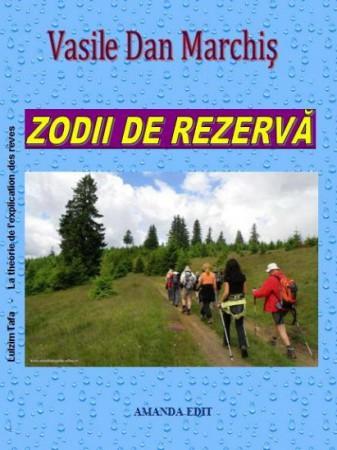 Vasile Dan Marchis_Zodii de rezerva