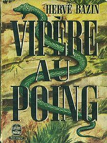 Herve Bazin_Vipere au poing_1948
