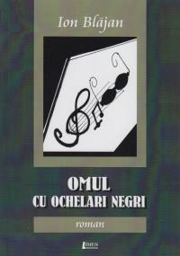 ion-blajan_omul-cu-ochelari-negri
