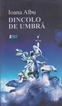ioana-diana-albu_dincolo-de-umbra_coperta