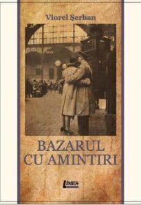 Viorel Serban_Bazarul cu amintiri_1