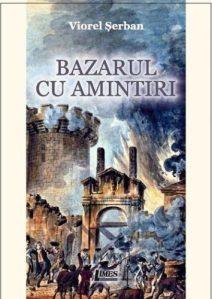 Viorel Serban_Bazarul cu amintiri_2