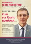 conferinta BM_Ioan Aurel Pop_Cum s-a faurit Romania