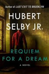 Hubert Selby jr._Requiem for a Dream